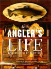 The Angler's Life : Collecting and Traditions